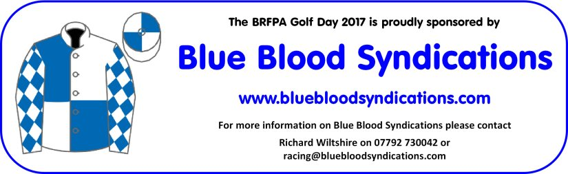 The BRFPA Golf Day 2017 is proudly sponsored by Blue Blood Syndications